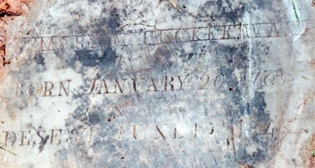 Mary C. Tucker was Born January 20, 1765 Desest June 19, 1847